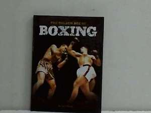 The Golden Age of Boxing